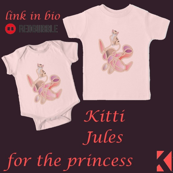 Kitti Jules for princesses. T-shirt colour can be changed just ask at RedBubble